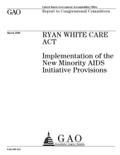 Ryan White CARE Act: Implementation of the New Minority AIDS Initiative Provisions