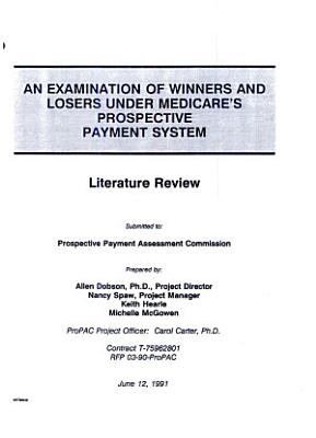 An Examination of Winners and Losers Under Medicare s Prospective Payment System PDF