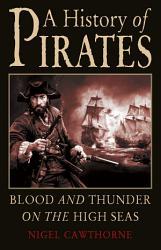 A History Of Pirates Book PDF