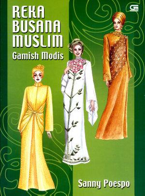 Reka Busana Muslim Gamis Modis PDF