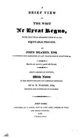 A Brief View of the Writ Ne Exeat Regno: With Practical Remarks Upon it as an Equitable Process