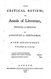 The critical review, or annals of literature: Volume 6