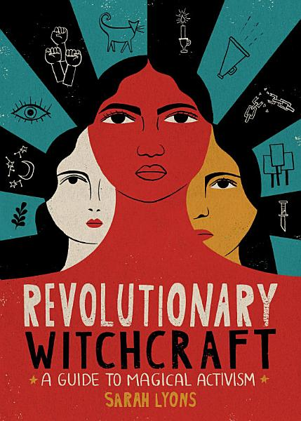 Download Revolutionary Witchcraft Book