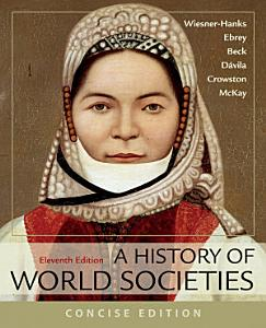 A History of World Societies, Concise, Combined