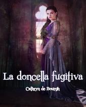 La doncella fugitiva