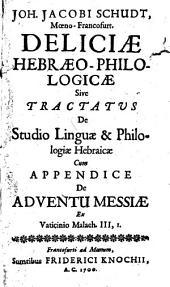 Deliciae hebraeo-philologicae ...