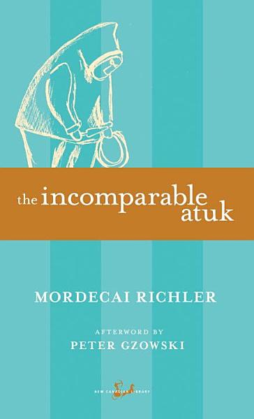 Download The Incomparable Atuk Book