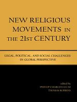 New Religious Movements in the Twenty First Century PDF