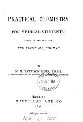 Practical chemistry for medical students