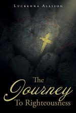 The Journey To Righteousness