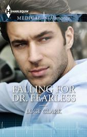 Falling for Dr. Fearless