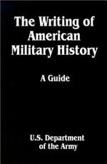 The Writing of American Military History PDF