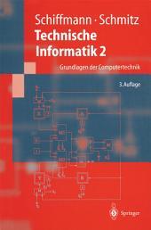 Technische Informatik 2: Grundlagen der Computertechnik, Ausgabe 3