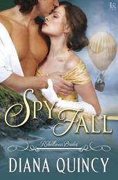 Spy Fall: Rebellious Brides
