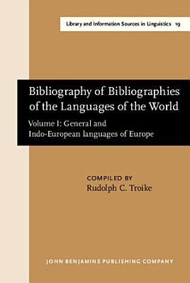 Bibliography of Bibliographies of the Languages of the World  General and Indo European languages of Europe PDF