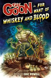 The Goon Volume 13: For Want of Whiskey and Blood: Volume 13