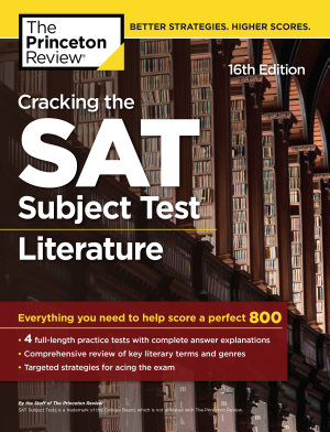 Cracking the SAT Subject Test in Literature  16th Edition