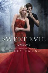 Sweet Evil: Volume 1