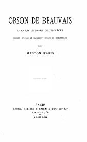 Orson de Beauvais: chanson de geste du XIIe siècle