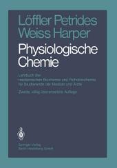Physiologische Chemie: Lehrbuch der medizinischen Biochemie und Pathobiochemie für Studierende der Medizin und Ärzte, Ausgabe 2