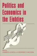Politics and Economics in the Eighties