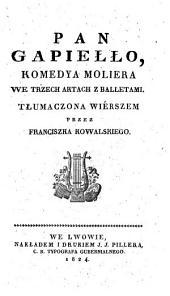 Pan Gapiello (etc.)
