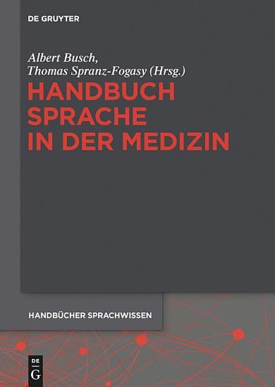 Handbuch Sprache in der Medizin PDF