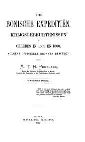De Bonische expeditiën, krijgsgebeurtenissen op Celebes in 1859 en 1860: volgens officiëele bronnen, Deel 2