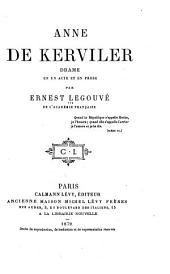 Anne de Kerviler: drame en un acte et en prose ...
