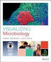Visualizing Microbiology PDF