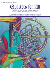 Quartets for All: For F Instruments