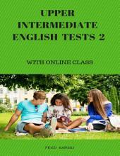 Upper Intermediate English Tests 2