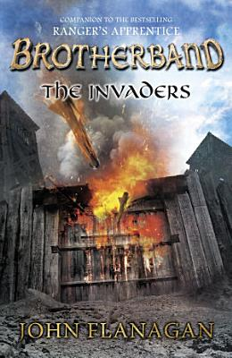The Invaders  Brotherband Book 2  PDF