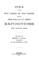 Iowa at the World s Industrial and Cotton Centennial and the North  Central and South American Expositions  New Orleans  1884 6 PDF