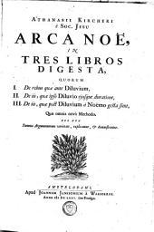 Arca Noë: in tres libros digesta