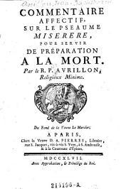Commentaire affectif, sur le pseaume miserere, pour servir de preparation a la mort