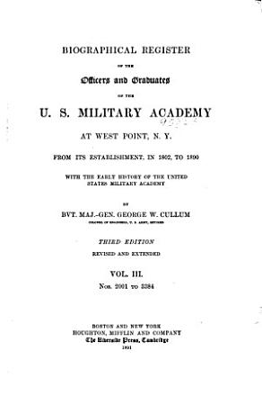Biographical Register of the Officers and Graduates of the U S  Military Academy at West Point  N Y   Nos  2001 3384 PDF