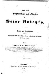 Aus dem Hauptquartiere und Feldleben des Vater Radetzky: Scenen und Erzählungen aus den Feldzügen der k. k. österreichischen Armee in Italien in den Jahren 1848 und 1849