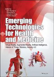 Emerging Technologies for Health and Medicine PDF