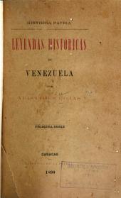 Historia patria: Leyendas históricas de Venezuela