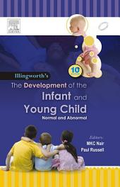 The Development of the Infant and the Young Child - E-Book: Normal and Abnormal, Edition 10