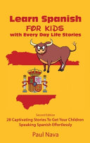 Learn Spanish For Kids with Every Day Life Stories