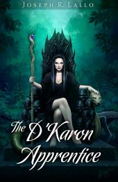 The D'Karon Apprentice: Book of Deacon #4