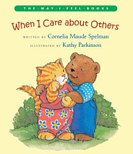 When I Care about Others Book