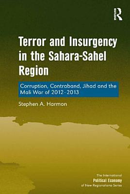 Terror and Insurgency in the Sahara Sahel Region PDF