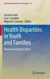 Health Disparities in Youth and Families: Research and Applications