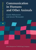 Communication in Humans and Other Animals PDF