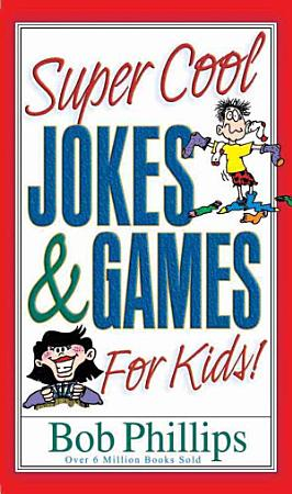 Super Cool Jokes and Games for Kids PDF