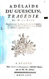 Adélaïde du Guesclin: tragédie