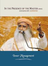 Inner Management: In the Presence of the Master